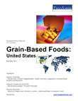 Freedonia Focus: Grain Based Foods