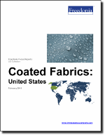 Coated Fabrics: United States - The Freedonia Group - Industry Market Research
