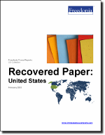 Recovered Paper: United States - The Freedonia Group - Industry Market Research