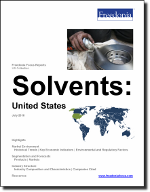 Solvents: United States - The Freedonia Group - Industry Market Research