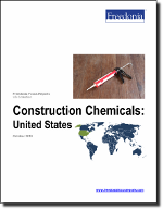 Construction Chemicals: United States - The Freedonia Group - Industry Market Research