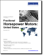 Fractional Horsepower Motors: United States - The Freedonia Group - Industry Market Research