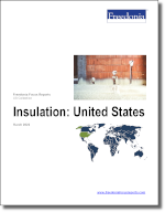 Insulation: United States - The Freedonia Group - Industry Market Research