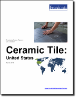 Ceramic Tile: United States - The Freedonia Group - Industry Market Research