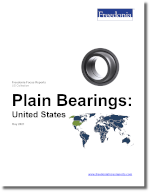 Plain Bearings: United States - The Freedonia Group - Industry Market Research