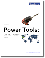 Power Tools: United States - The Freedonia Group - Industry Market Research