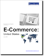 E-Commerce: United States - The Freedonia Group - Industry Market Research
