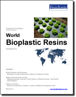 World Bioplastic Resins - The Freedonia Group - Industry Market Research