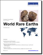 World Rare Earths - The Freedonia Group - Industry Market Research