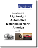Lightweight Automotive Materials in North America - The Freedonia Group - Industry Market Research