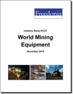 World Mining Equipment - The Freedonia Group - Industry Market Research