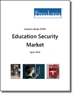 Education Security Market - The Freedonia Group - Industry Market Research