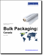 Bulk Packaging: Canada - The Freedonia Group - Industry Market Research