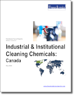 Industrial & Institutional Cleaning Chemicals: Canada - The Freedonia Group - Industry Market Research