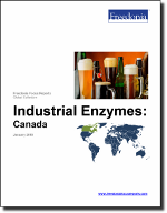 Industrial Enzymes: Canada - The Freedonia Group - Industry Market Research