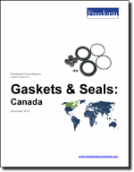 Gaskets & Seals: Canada - The Freedonia Group - Industry Market Research