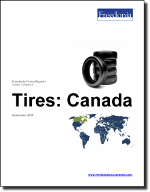 Tires: Canada - The Freedonia Group - Industry Market Research