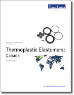 Thermoplastic Elastomers: Canada - The Freedonia Group - Industry Market Research