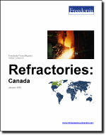 Refractories: Canada - The Freedonia Group - Industry Market Research