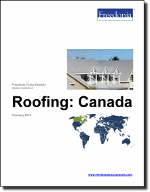 Roofing: Canada - The Freedonia Group - Industry Market Research