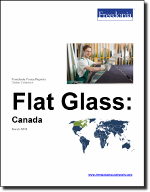Flat Glass: Canada - The Freedonia Group - Industry Market Research