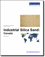 Industrial Silica Sand: Canada - The Freedonia Group - Industry Market Research