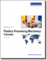 Plastics Processing Machinery: Canada - The Freedonia Group - Industry Market Research