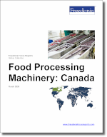 Food Processing Machinery: Canada - The Freedonia Group - Industry Market Research