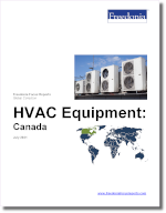 HVAC Equipment: Canada - The Freedonia Group - Industry Market Research