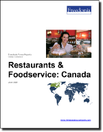 Restaurants & Foodservice: Canada - The Freedonia Group - Industry Market Research