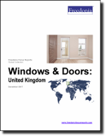 Windows & Doors: United Kingdom - The Freedonia Group - Industry Market Research