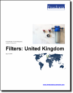 Filters: United Kingdom - The Freedonia Group - Industry Market Research