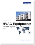 HVAC Equipment: United Kingdom - The Freedonia Group - Industry Market Research
