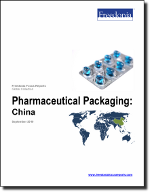 Pharmaceutical Packaging: China - The Freedonia Group - Industry Market Research