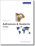 Adhesives & Sealants: China - The Freedonia Group - Industry Market Research