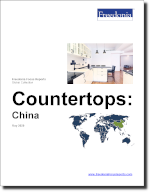 Countertops: China - The Freedonia Group - Industry Market Research