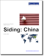 Siding: China - The Freedonia Group - Industry Market Research
