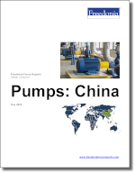 Pumps: China - The Freedonia Group - Industry Market Research