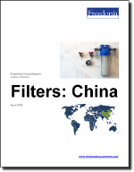 Filters: China - The Freedonia Group - Industry Market Research