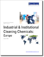 Industrial & Institutional Cleaning Chemicals: Europe - The Freedonia Group - Industry Market Research
