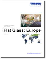 Flat Glass: Europe - The Freedonia Group - Industry Market Research