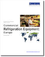 Commercial Refrigeration Equipment: Europe - The Freedonia Group - Industry Market Research