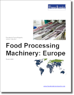 Food Processing Machinery: Europe - The Freedonia Group - Industry Market Research