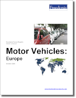 Motor Vehicles: Europe - The Freedonia Group - Industry Market Research
