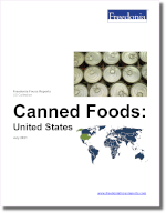 Canned Foods: United States - The Freedonia Group - Industry Market Research