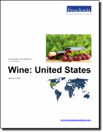 Wine: United States - The Freedonia Group - Industry Market Research
