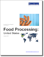 Processed Food: United States - The Freedonia Group - Industry Market Research