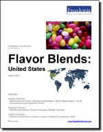 Flavor Blends: United States - The Freedonia Group - Industry Market Research