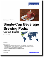 Single-Cup Beverage Brewing Pods: United States - The Freedonia Group - Industry Market Research
