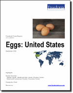 Eggs: United States - The Freedonia Group - Industry Market Research
